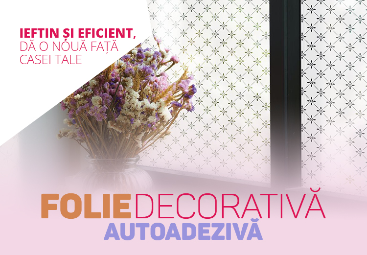Folie decorativa autoadeziva